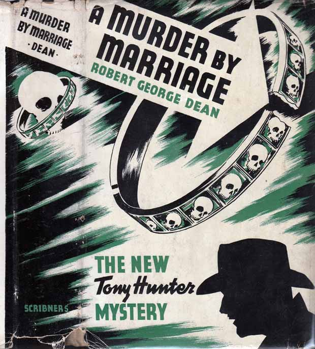 A Murder by Marriage. Robert George DEAN.