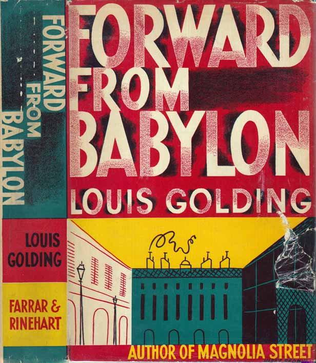 Forward From Babylon. Louis GOLDING