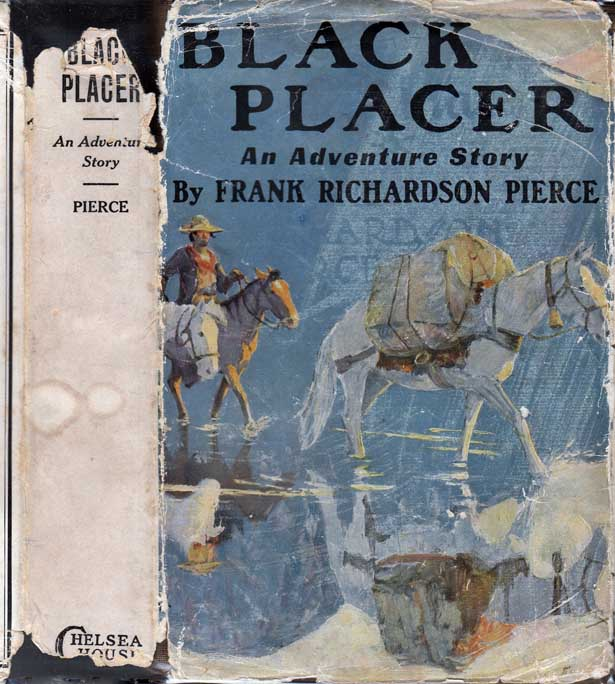 Black Placer. Frank Richardson PIERCE.