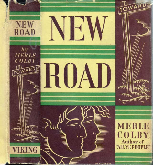 New Road [SIGNED AND INSCRIBED]. Merle COLBY