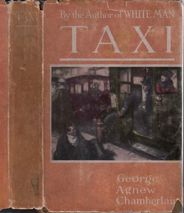 Taxi, An Adventure Romance by George Agnew CHAMBERLAIN on Yesterday's  Gallery and Babylon Revisited Rare Books