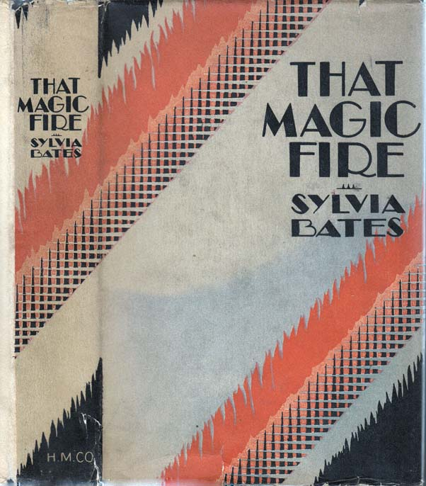That Magic Fire. Sylvia BATES.