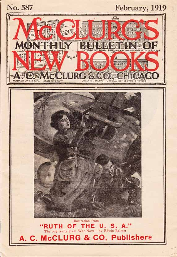 McClurg's Monthly Bulletin of New Books No. 587 February, 1919. Edwin BALMER, A. C. McClurg