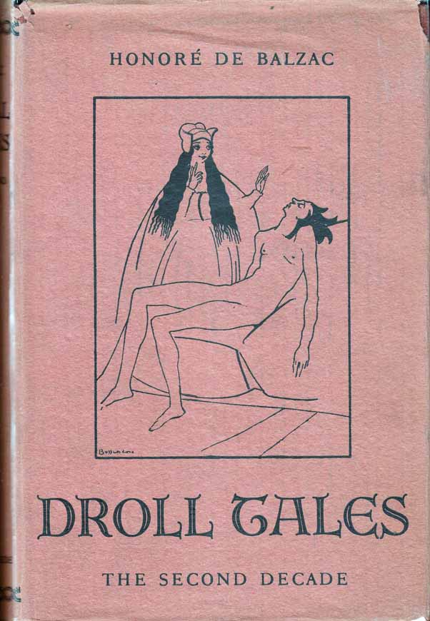 Droll Tales: The Second Decade. Honore DE BALZAC