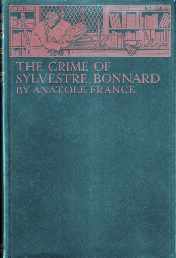 The Crimes of Sylvestre Bonnard. Anatole FRANCE