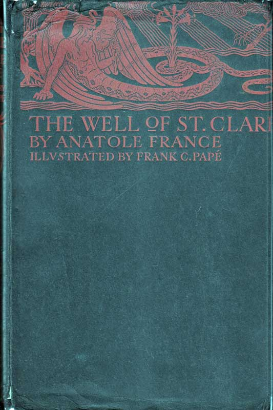 The Well of Saint Clare. Anatole FRANCE