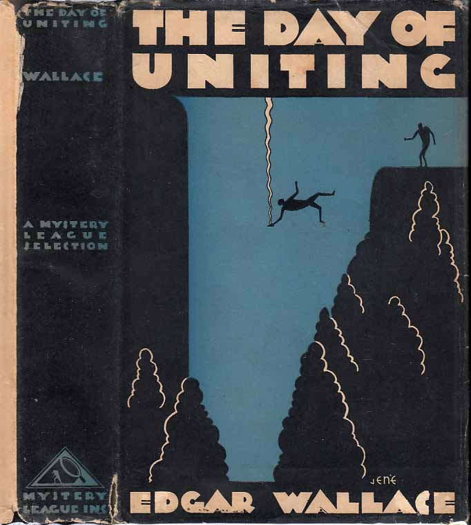 The Day of Uniting. Edgar WALLACE