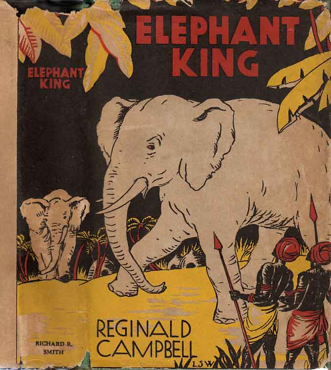 Elephant King. Reginald CAMPBELL.