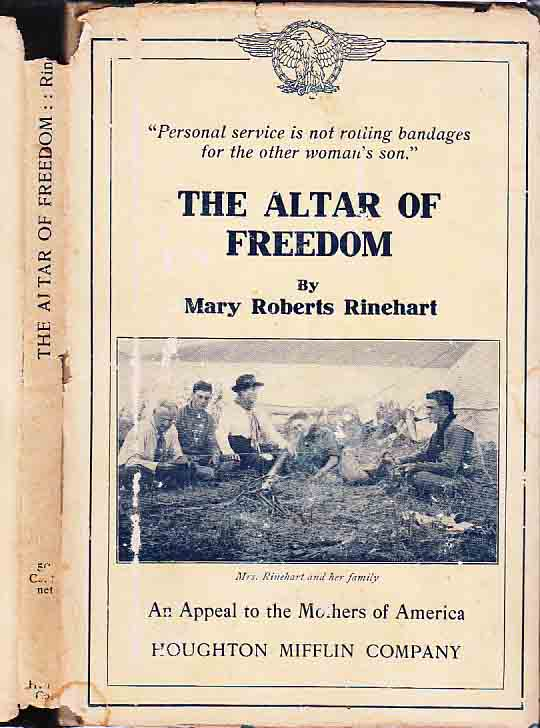 The Altar of Freedom. Mary Roberts RINEHART