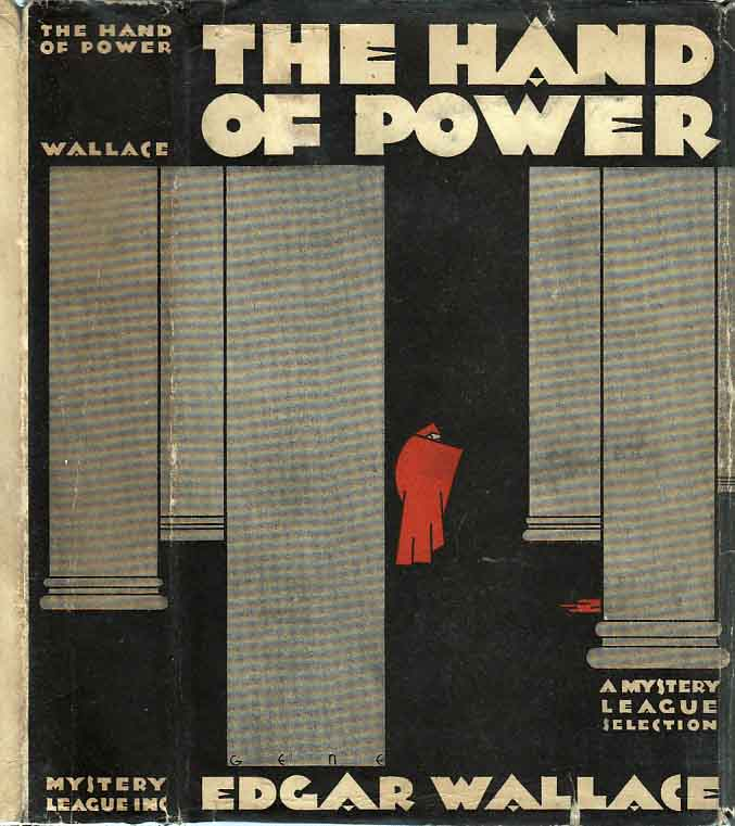 The Hand of Power. Edgar WALLACE