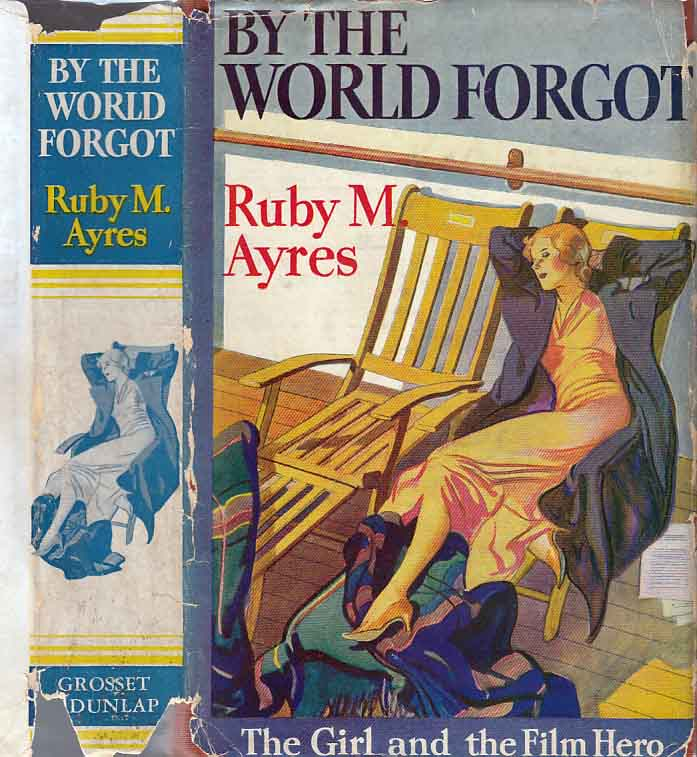 By The World Forgot. (HOLLYWOOD FICTION). Ruby M. AYRES.