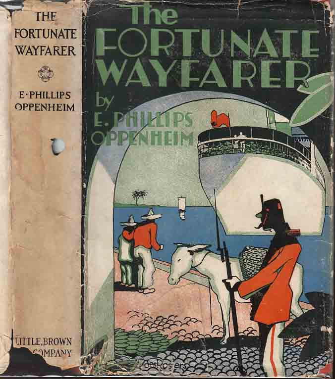The Fortunate Wayfarer. E. Phillips OPPENHEIM