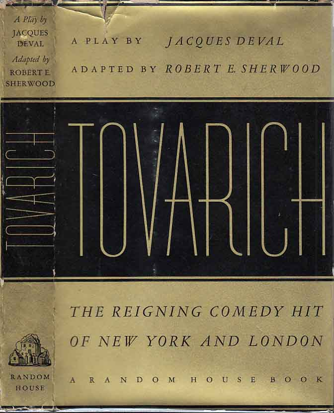 Tovarich. Jacques DEVAL, Robert E. SHERWOOD.