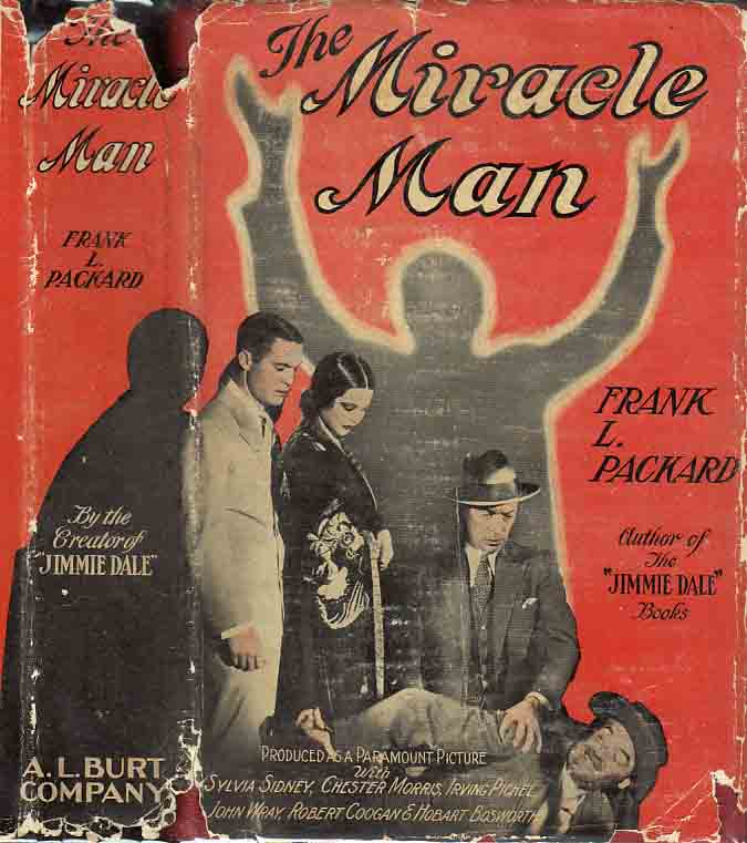 The Miracle Man. Frank L. PACKARD
