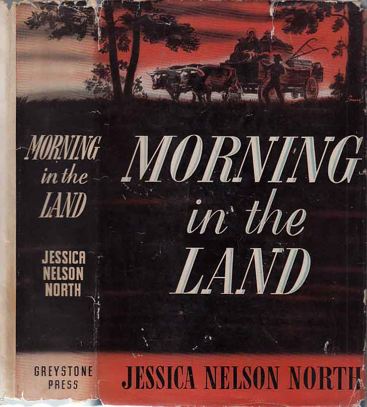 Morning in the Land [Signed and Inscribed]. Jessica Nelson NORTH