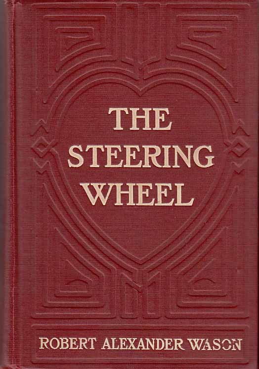 The Steering Wheel [Signed and Inscribed]. Robert Alexander WASON