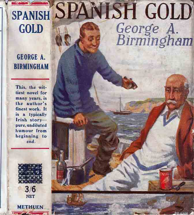 Spanish Gold. George A. BIRMINGHAM.