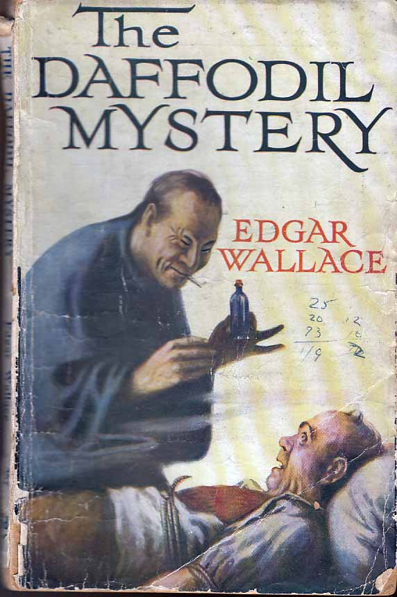 The Daffodil Mystery. Edgar WALLACE.
