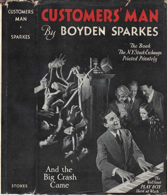 Customers' Man [SIGNED AND INSCRIBED]. Boyden SPARKES