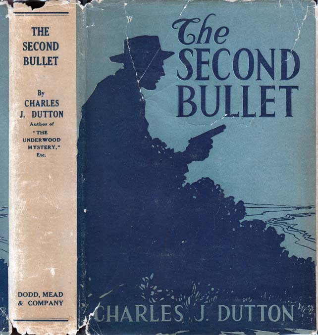 The Second Bullet. Charles J. DUTTON
