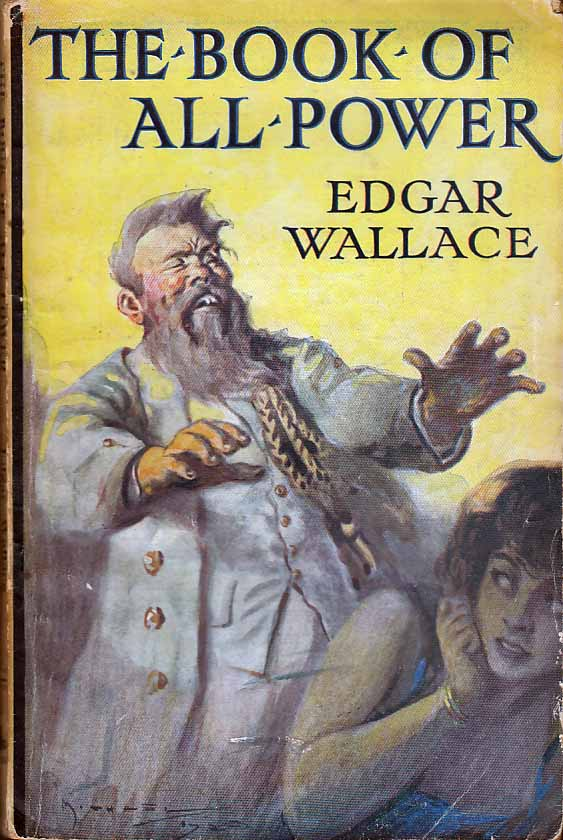 The Book Of All-Power. Edgar WALLACE