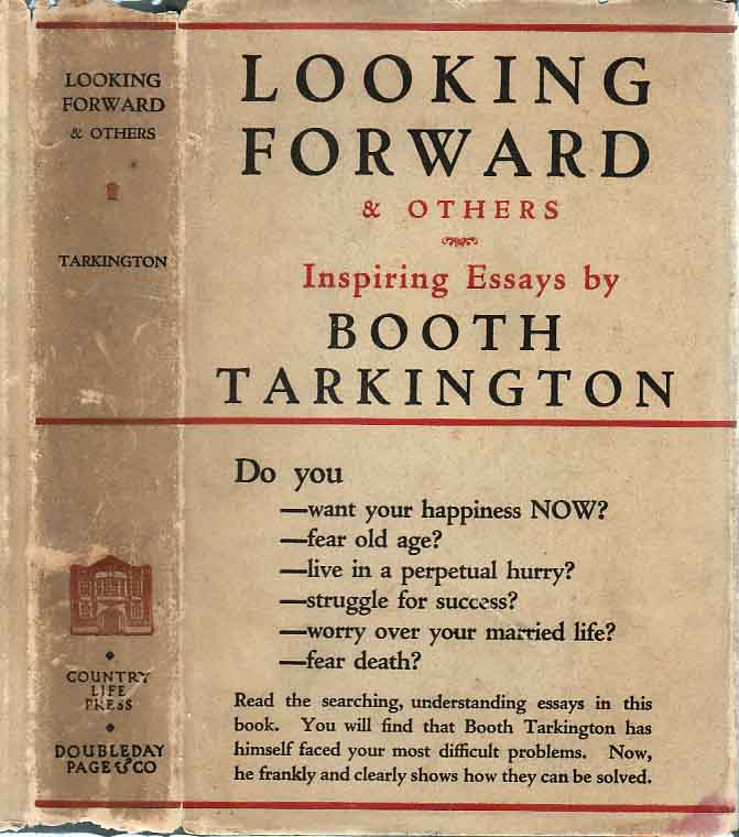 Looking Forward and Others. Booth TARKINGTON