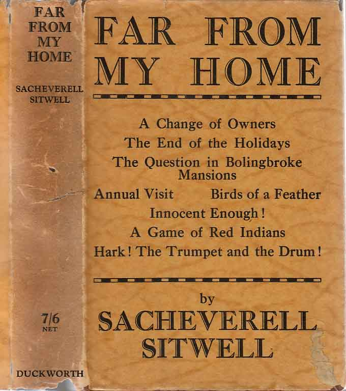 Far From My Home - Stories: Long & Short. Sacheverell SITWELL
