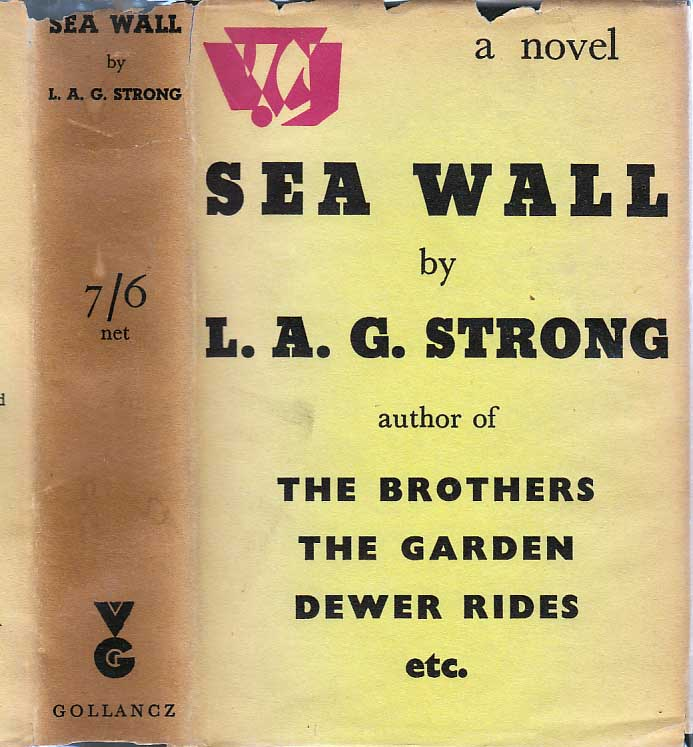 Sea Wall. L. A. G. STRONG
