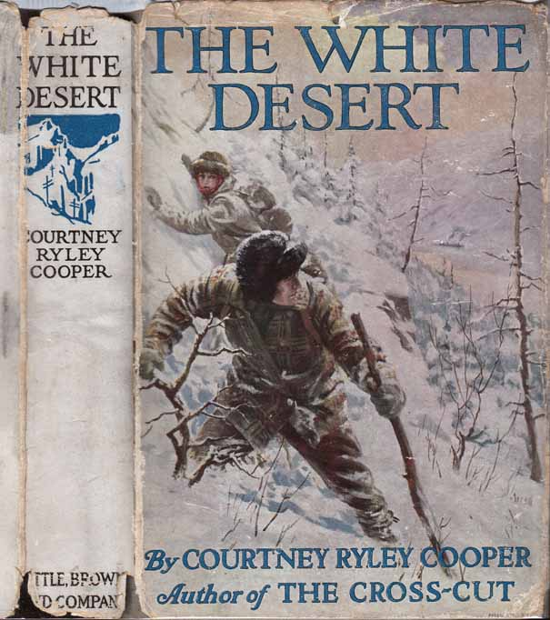 The White Desert. Courtney Ryley COOPER