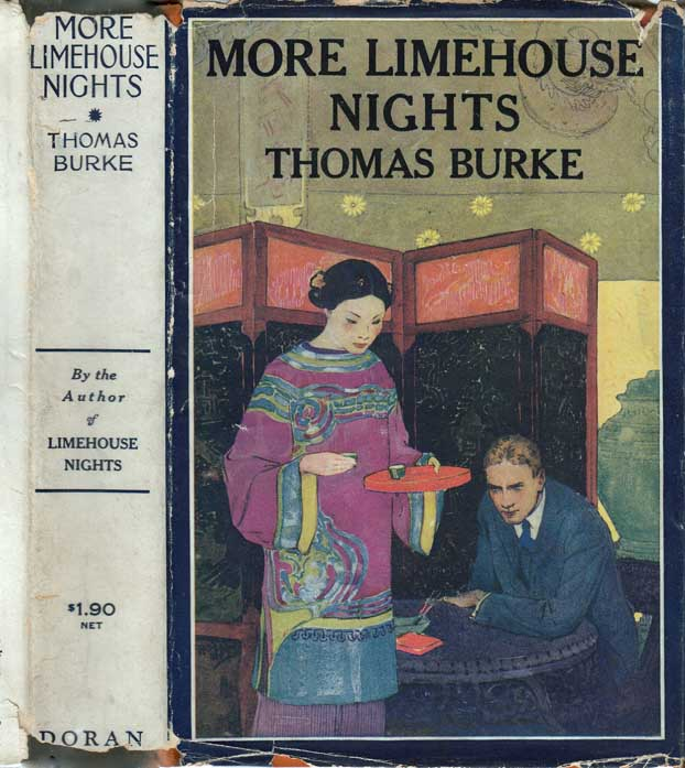 More Limehouse Nights. Thomas BURKE.