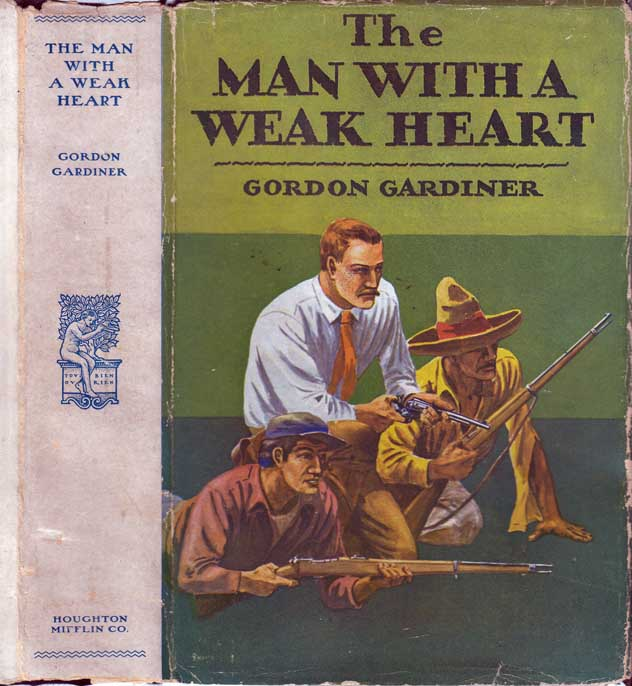 The Man With A Weak Heart. Gordon GARDINER.