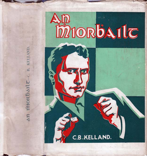An Mhiorbhailt [The Miracle]. Clarence Budington KELLAND.