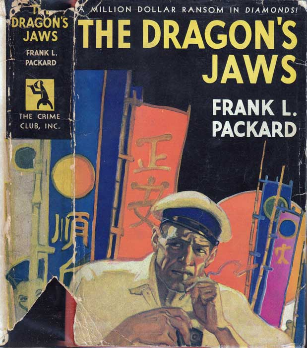 The Dragon's Jaws. Frank L. PACKARD