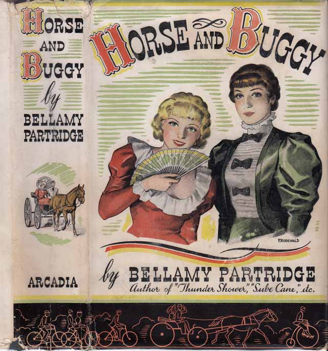 Horse and Buggy [BICYCLE FICTION]. Bellamy PARTRIDGE