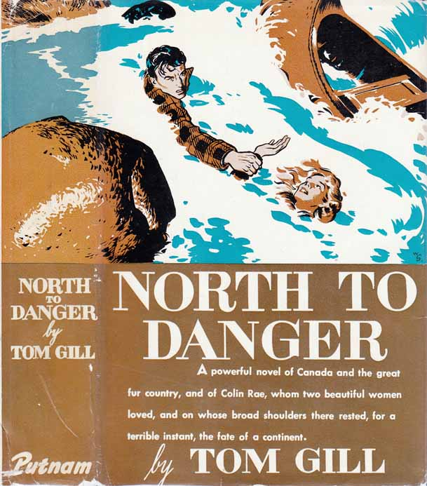 North to Danger. Tom GILL