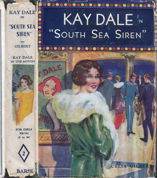 Kay Dale in 'South Sea Siren' (Kay Dale in the Movies). Celia GILBERT