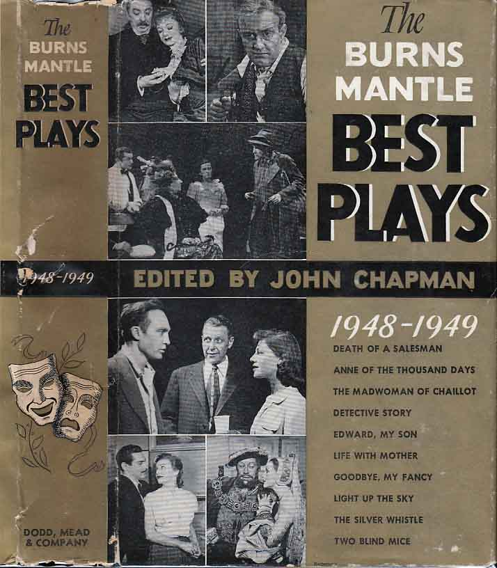 The Burns Mantle Best Plays 1948-1949 and the Year Book of the Drama in America. Arthur MILLER,...