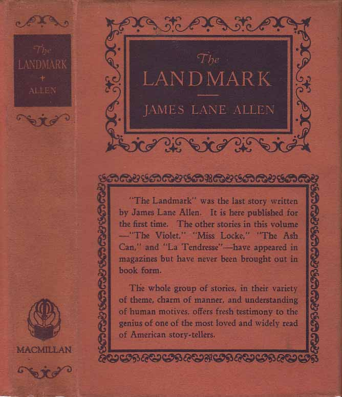 The Landmark. James Lane ALLEN