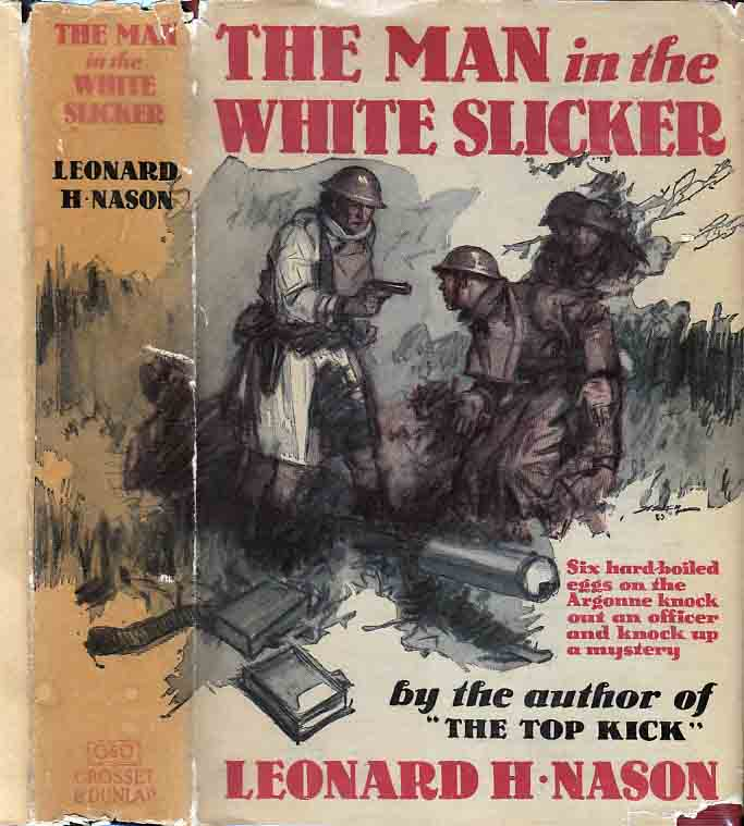 The Man in the White Slicker. Leonard H. NASON