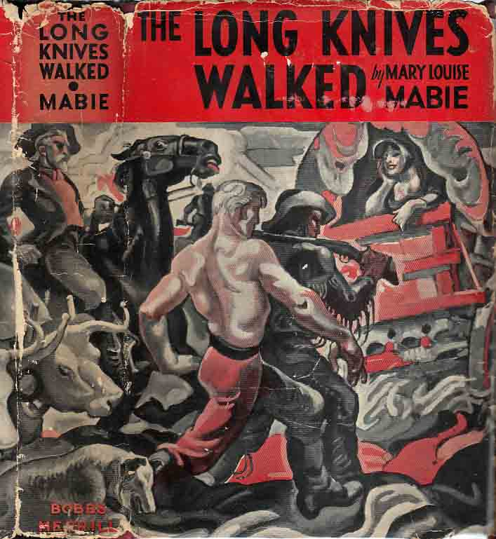 The Long Knives Walked. Mary Louise MABIE