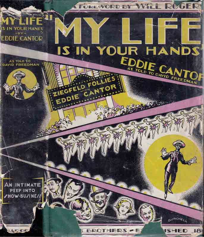 My Life is In Your Hands - As Told to David Freedman. Eddie CANTOR