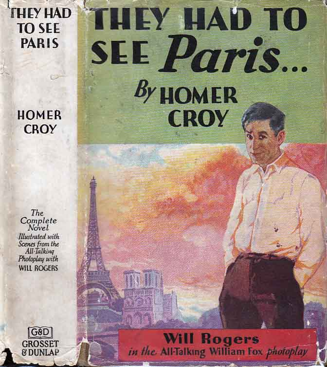 They Had to See Paris. Homer CROY