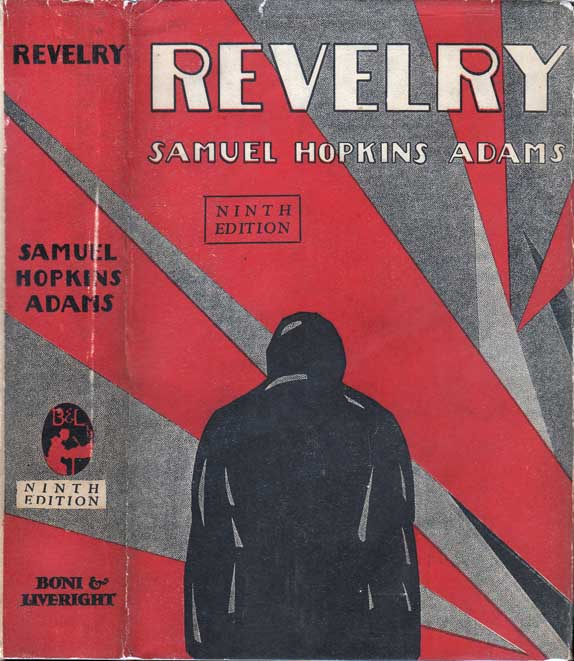 Revelry. Samuel Hopkins ADAMS