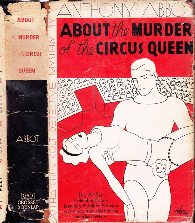 About the Murder of the Circus Queen. Anthony ABBOT.
