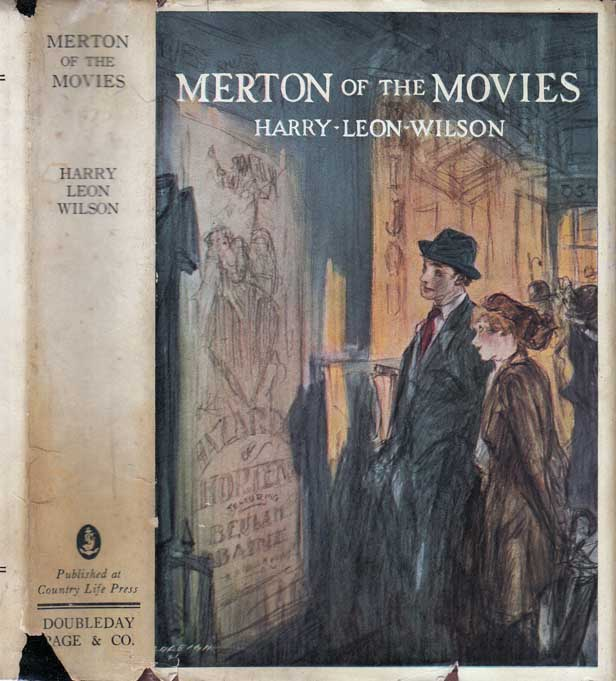 Merton of the Movies. Harry Leon WILSON