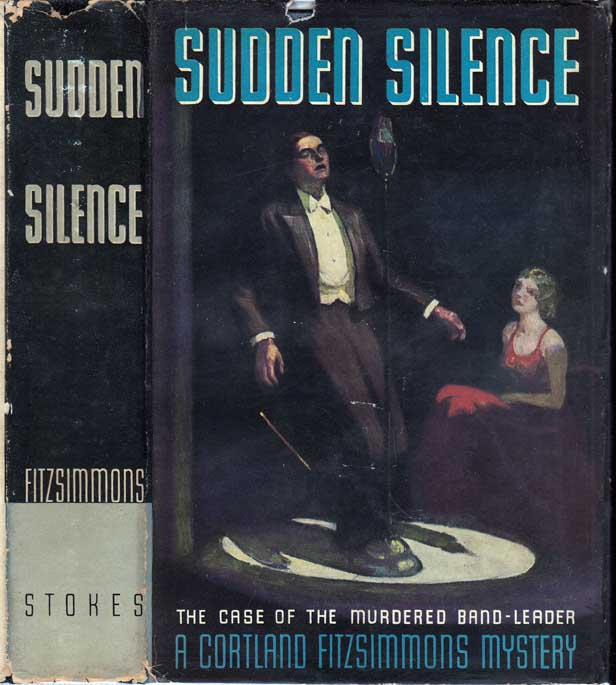 Sudden Silence, The Case of the Murdered Band-Leader. Cortland FITZSIMMONS.