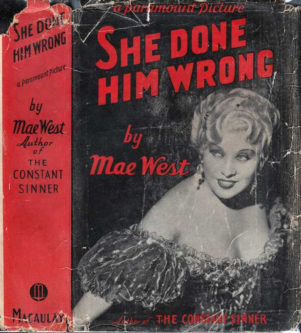 She Done Him Wrong. (Diamond Lil). Mae WEST