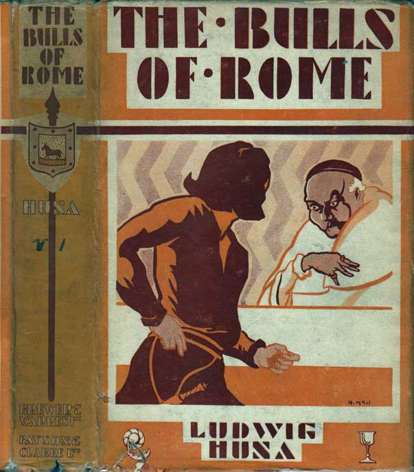 The Bulls of Rome. Ludwig HUNA