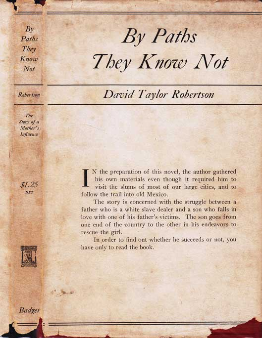 By Paths They Know Not [White Slavery]. David Taylor ROBERTSON