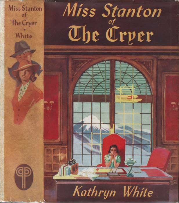 Miss Stanton of the Cryer. Kathryn WHITE
